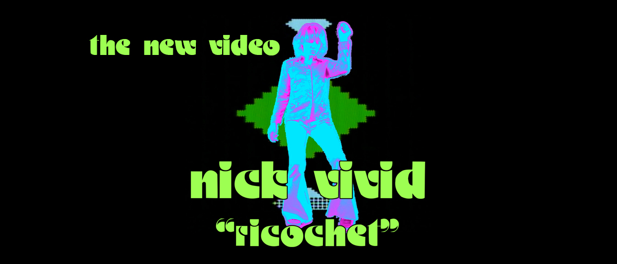 Nick Vivid - Musical Artist from NYC